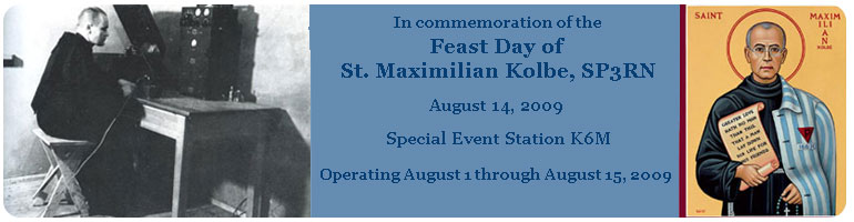 K6M - Special Event Station Honoring St. Maximilian Kolbe
